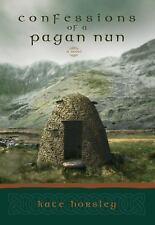 Confessions of a Pagan Nun: A Novel