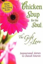 Chicken Soup for the Soul - The Gift of Love (DVD, 2007)