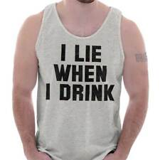 I Lie When I Drink Funny Beer Alcohol Party Drinking Shirt Tank Top