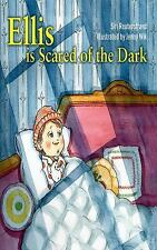 Ellis Is Scared of the Dark by Siri Reuterstrand (2012, Hardcover), Brand New