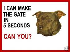"""""""I CAN MAKE THE GATE"""" DOG SIGN,WITH YOUR CHOSEN IMAGE"""