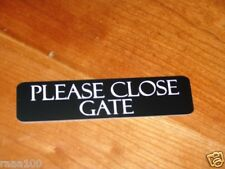 Engraved Please Close Gate door signs 10 colors