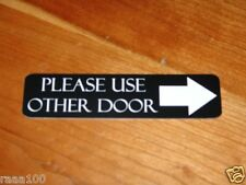 Engraved Please use other door signs With Arrow Front