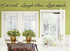 EAT WELL, LAUGH OFTEN, LOVE MUCH vinyl wall decal/quote/words/sticker/KITCHEN