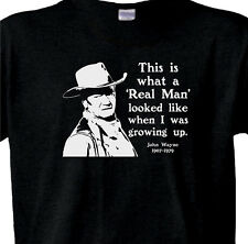 "JOHN WAYNE T-Shirt ""This is what a REAL MAN Looked Like in My Day"" VINTAGE BLACK"