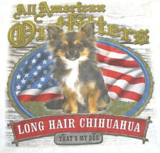 NEW! Adult  ALL AMERICAN OUTFITTERS That's My Dog LONG HAIR CHIHUAHUA T-Shirt