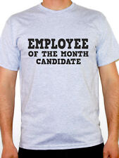 EMPLOYEE OF THE MONTH CANDIDATE - Humorous / Fun / Work Themed Mens T-Shirt