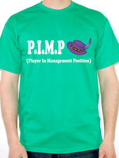 P.I.M.P - PLAYER IN MANAGEMENT POSITION -Humorous / Novelty Themed Men's T-Shirt