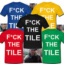 NEW OFFICIAL DJ Smile - F*ck The Tile T-Shirt - The Main Man in Huddersfield!