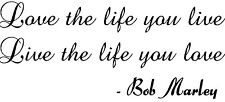 Love The Life You Live V-2 Vinyl Wall Decal