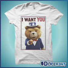T-SHIRT TED I WANT YOU FILM AMERICA FUNNY  THE HAPPINESS IS HAVE MY T-SHIRT NEW