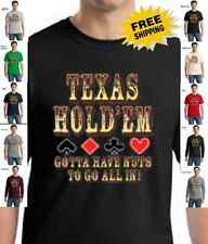 Texas Hold Em Gotta Have Nuts Cards Poker Gambling T-Shirt W/Free Shipping