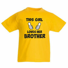 THIS GIRL LOVES HER BROTHER - Family / Novelty / Fun Children's Themed T-Shirt