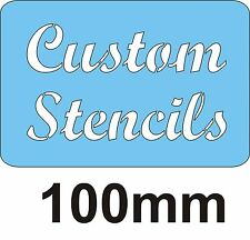 100mm CUSTOM LETTER STENCIL WITH THE WORDING OF YOUR CHOICE, Letter height 100mm