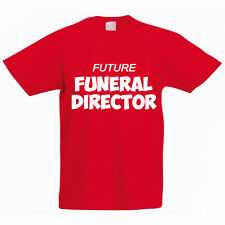 FUTURE FUNERAL DIRECTOR - Undertaker / Embalmer / Fun Children's Themed T-Shirt