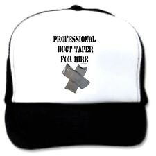 trucker hat cap foam mesh poly-foam Funny DUCT TAPE professional user for hire