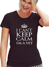 "Veterinarian T-Shirt ""I CANT KEEP CALM I'M A VET"" BLACK Tee, Womens Cut T Shirt"