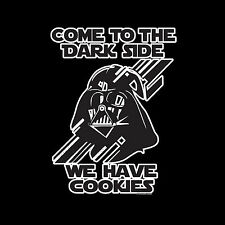 Come To The Dark Side We Have Cookies Funny Mens Ladies Kids T-Shirts S-XXL