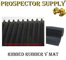 "GOLD GETTER Ribbed Rubber ""V"" MAT (6"", 8"", 10"" & 12"" inch Widths) Sluice, Dredge"