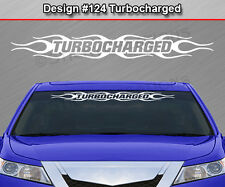 Design #124 TURBOCHARGED Windshield Decal Sticker Window Graphic Flame Flaming
