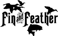 Hunting Bird Fish Fin and Feather E121 Vinyl Decal ANY SIZE Sticker Car Wind