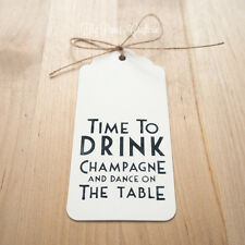 "WHITE GIFT TAGS ""Time to drink champagne & dance"" Party Wedding Hens 24 pcs"