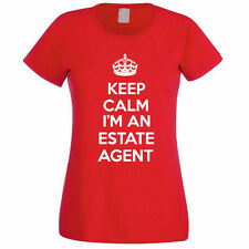 KEEP CALM I'M AN ESTATE AGENT - Property / Selling / Fun Themed Womens T-Shirt
