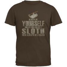 Always Be Yourself Sloth Brown Adult T-Shirt