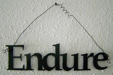 """ENDURE """"Words to Live By"""" Wall Art Hanging Metal Sign"""