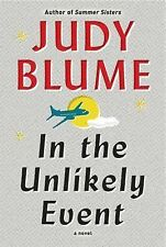 In the Unlikely Event by Judy Blume (2015, Hardcover)