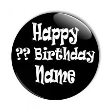 Personalised Custom Age & Name Birthday Keepsake Favour Pin Badge