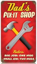 Vintage Dads Fix-It Shop Metal Sign Tool Shed Man Cave Barn Garage V235
