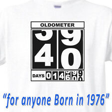"40th BIRTHDAY T-Shirt ""OLDOMETER"" WHITE Tee -40 Year Old BIRTHDAY FUNNY TEE"