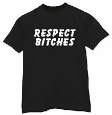 t-shirt Respect Bitches Bitch humor bar funny custom made order