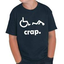 Crap Handicap Funny Wheelchair Disabled Rude Offensive Humor Youth T-Shirt