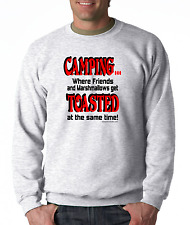 Oneliner Funny Sweatshirt Camping Where Friends Marshmallows Toasted Same Time