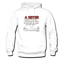 hooded Sweatshirt Hoodie A Sister Will Always There Pick You Up Finish Laughing