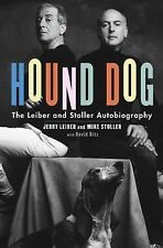 Hound Dog : The Leiber and Stoller Autobiography by David Ritz, Mike Stoller...