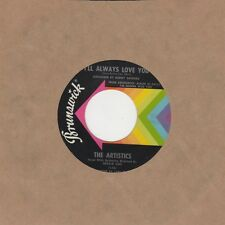 Artistics - Ill Always Love You / Love Song - Brunswick - Northern Soul Crossove
