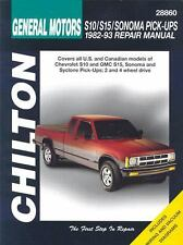 Chevrolet S10, S15, Sonoma, and Pick-Ups, 1982-1993 by Chilton/Haynes
