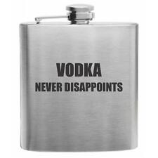 Vodka Never Disappoints Stainless Steel Hip Flask 6oz Funny Drinking Gift