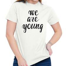 Happy We Are Young Women Shirts Funny Picture Shirt Cute Cool T-Shirt Tee