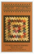 Itty Bitty Primitive Pinwheels Quilt Pattern by Primitive Gatherings (PRI321)
