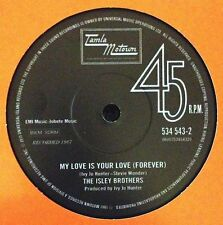 Isley Brothers, The, Chris Clark-My Love Is Your Love (Forever) / Something's Wr