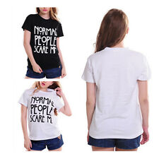 Casual Women Tshirt Shirt Funny Normal People Scare Me Cotton Print Fashion