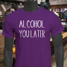 ALCOHOL YOU LATER HUMOR DRINKIN FUNNY DRUNK PARTY Mens Purple T-Shirt