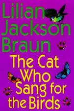 Cat Who...: The Cat Who Sang for the Birds Set by Lilian Jackson Braun (1998, C…