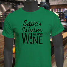 SAVE WATER DRINK WINE BOTTLE DRINK ALCOHOL HUMOR Mens Green T-Shirt