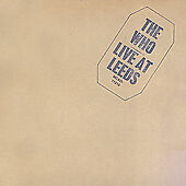 The Who - Live at Leeds (Live Recording, 2000)