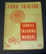 1952 Ford Tractors Service and Training Manual Dearborn Motors EXCELLENT